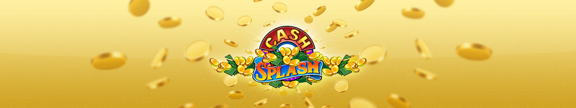 Slider Banner - Cash Splash